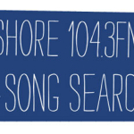 The Shore 104.3 Song Search – Top 20!!!!!