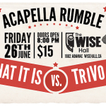 SHOW: The Acapella Rumble: What It Is vs TriVo