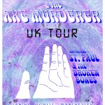 The Harpoonist & The Axe Murderer UK Tour!!!